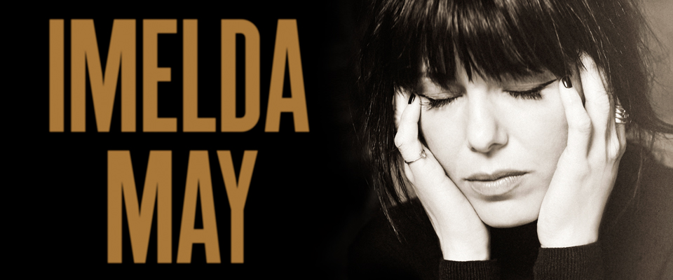 INTERVIEW: Imelda May, Life. Love. Flesh. Blood