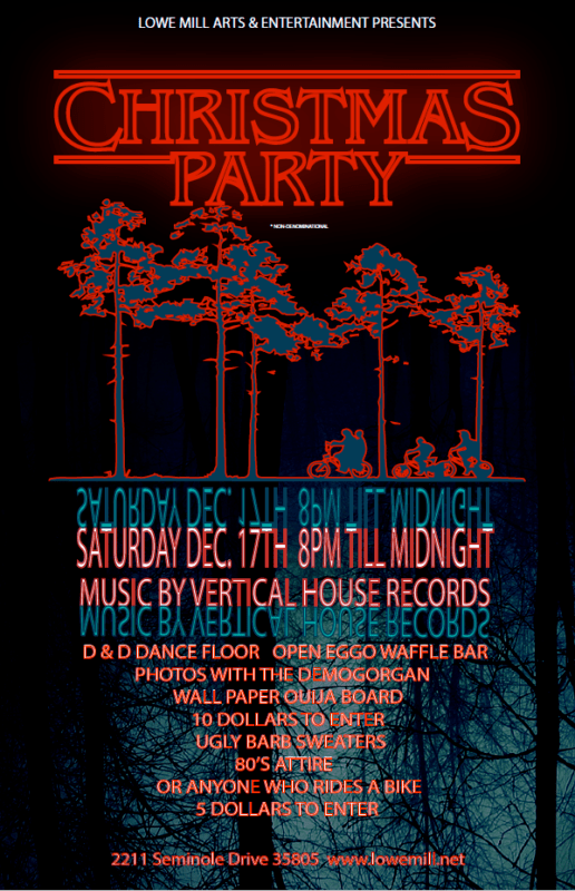 1217 Stranger Things Christmas Party Lowe Mill ARTS In RR9 8pm 12am Vertical House Records
