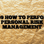 #209 HOW TO PERFORM PERSONAL RISK MANAGEMENT