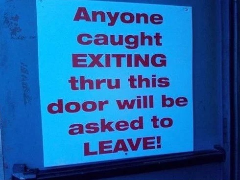 Pointless Exit Sign