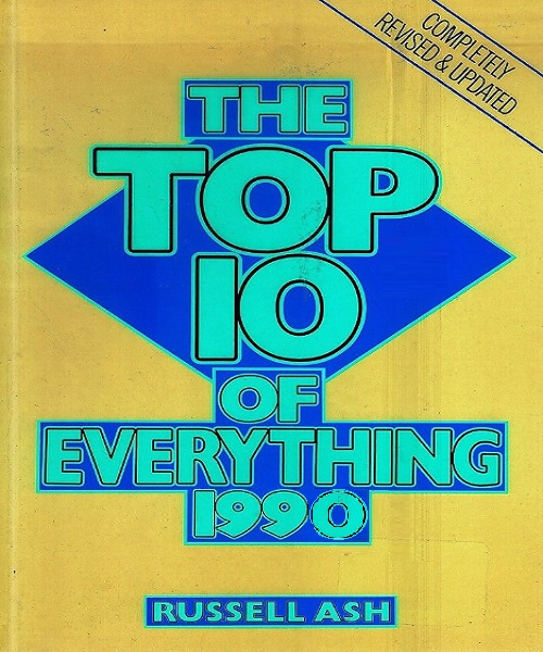 Top 10 of Everything 1990 - By Russell Ash