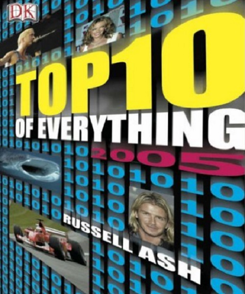 Top 10 of Everything 2005 - By Russell Ash