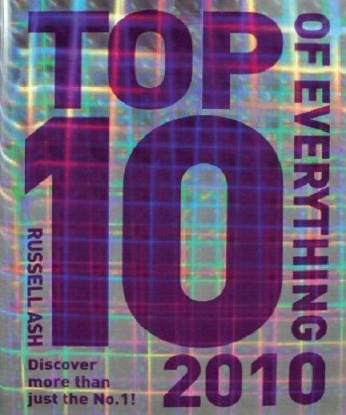 Top 10 of Everything 2010 - By Russell Ash