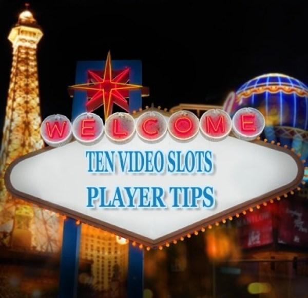 Top 10 Casino Secrets: Ten Video Slots Player Tips
