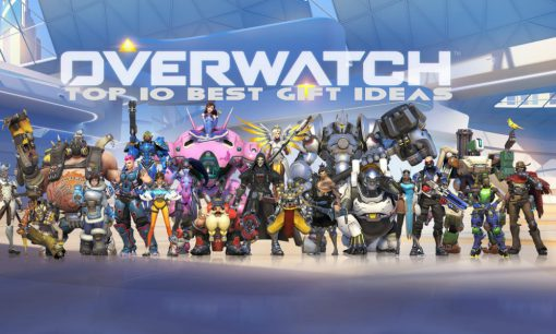 Top 10 Best and Most Amazing Gift Ideas for Overwatch Fans