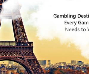 Top 10 Gambling Destinations Every Gambler Needs to Visit