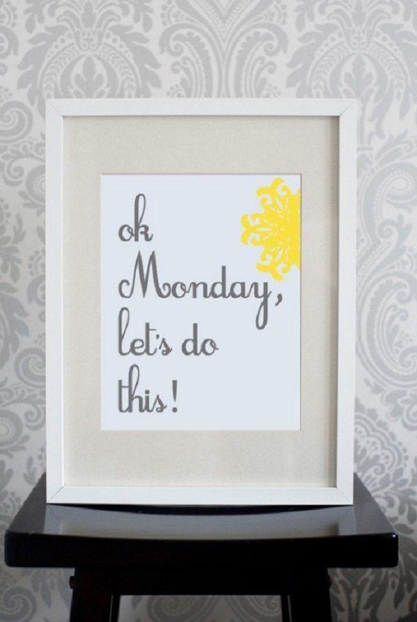 """""""Monday, Lets do this!"""" Pixelcloud Art Prints"""