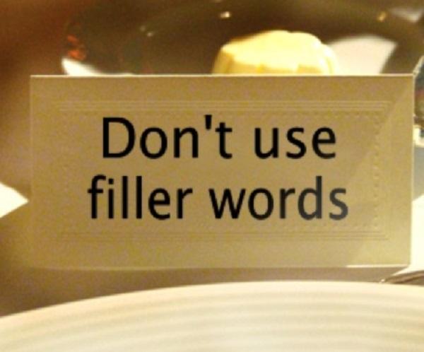 Don't use filler words