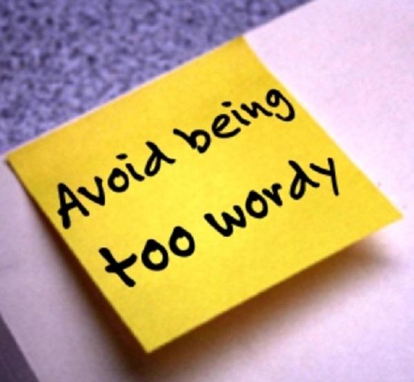 Avoid being too wordy