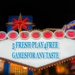 Freebie is Good: 5 Fresh Play4Free Games for Any Taste