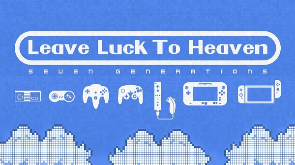 """Nintendo Literary Means """"Leave Luck to Heaven"""""""