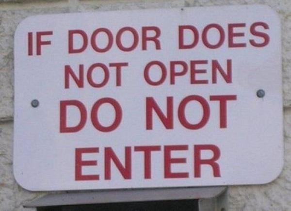 If Door Does Not Open, Do Not Enter