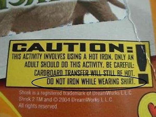 Do Not Iron While Wearing Shirt