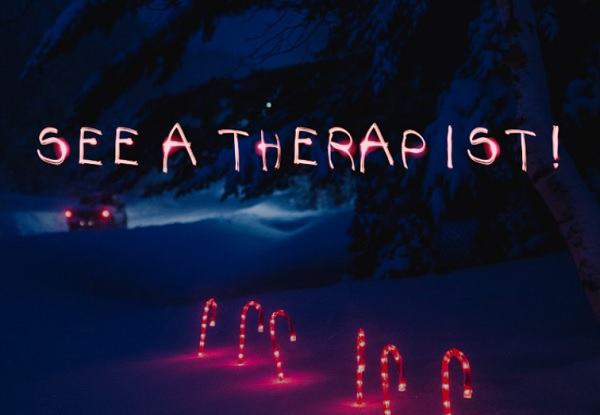 Next Year I will See a Therapist!