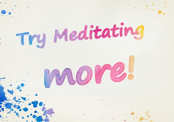Next Year I will Try Meditating More!