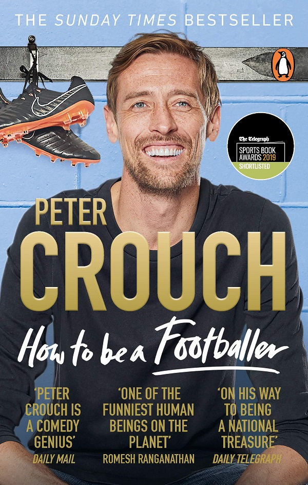 How to be a Footballer – Peter Crouch