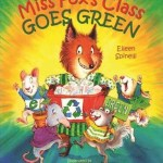 Miss Fox's Class Goes Green