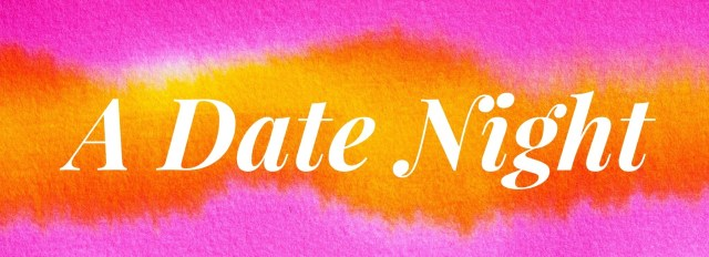 Moms Really Want: A Date Night