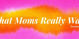 What Moms Really Want