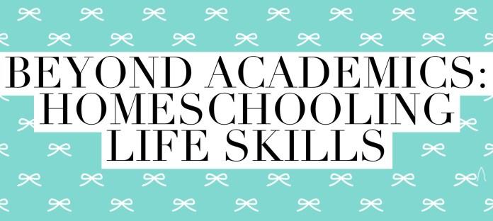Homeschooling Life Skills