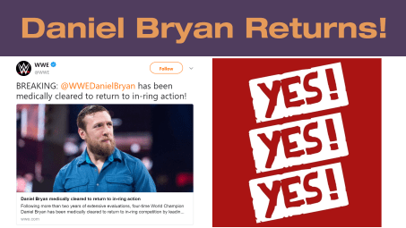 Celebrating Daniel Bryan's Return With His Best WWE Moments