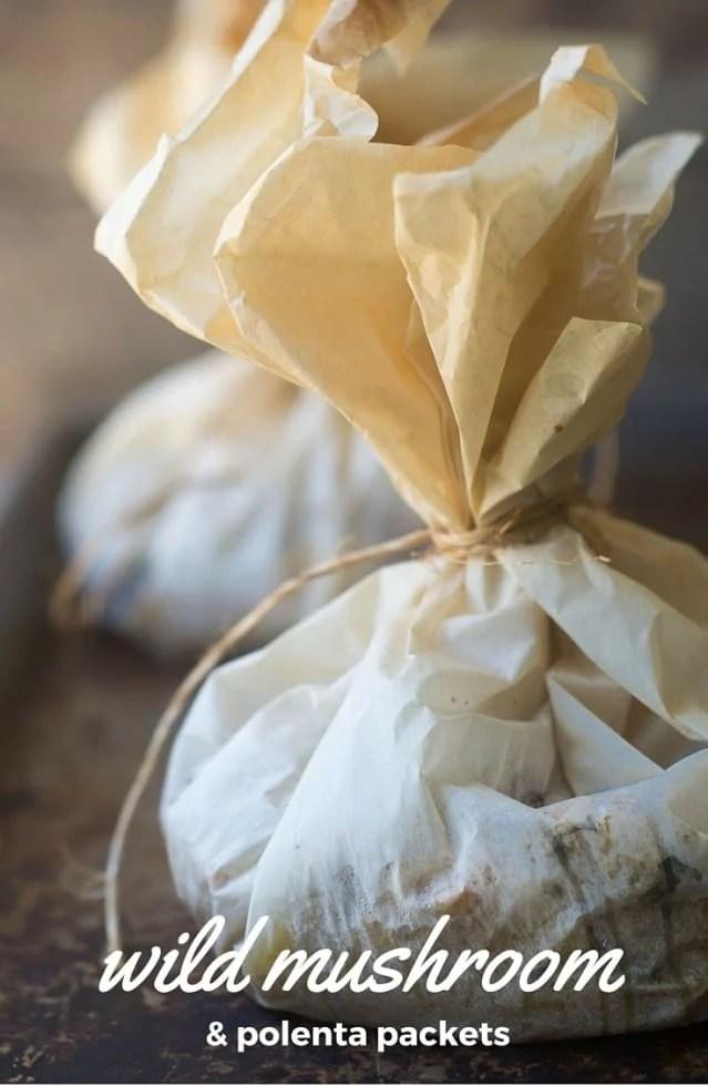 Wild Mushroom Polenta Packets make a fun, woodsy side dish or light supper.