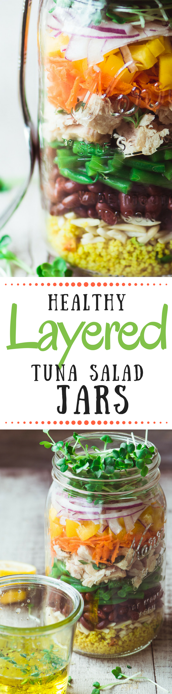 Want to make everyone at work jealous?  Pack one of these colorful and super healthy layered Tuna Salad Jars for lunch ~ they're a delicious cure for the brown bag blues! #masonjarsalad #lunch #workinglunch #masonjars #tunasalad #tuna #healthylunch #mealprep #lunchprep #layeredsalad #glutenfree