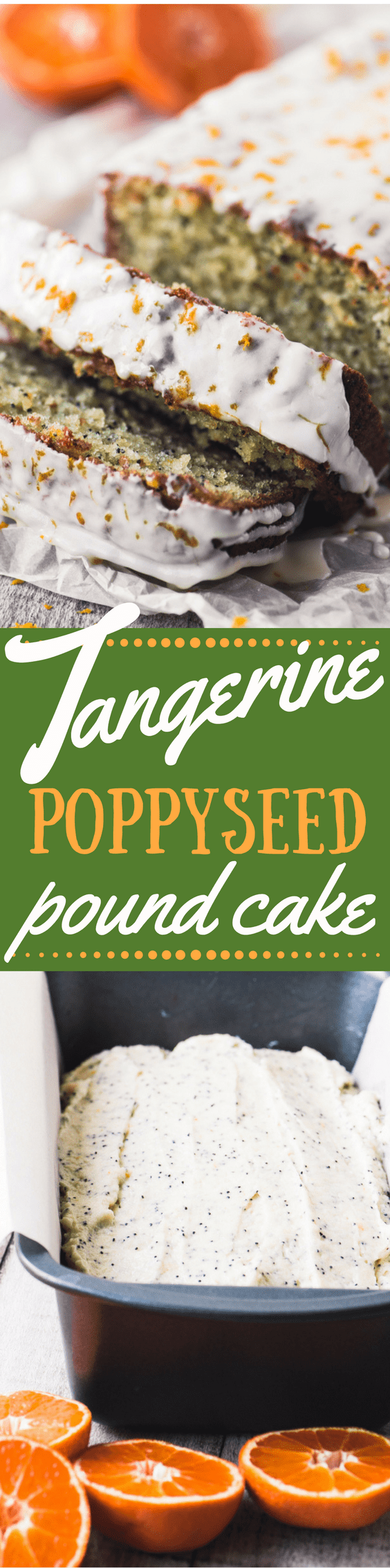 Tangerine Poppy Seed Pound Cake is bursting with citrus flavor and crunchy poppy seeds ~ and just when you thought winter had nothing fresh to offer! #cake #besttangerinecake #poppyseedcake #recipe #coffeecake #poundcake #citrus #tangerines #dessert #brunch #breakfast