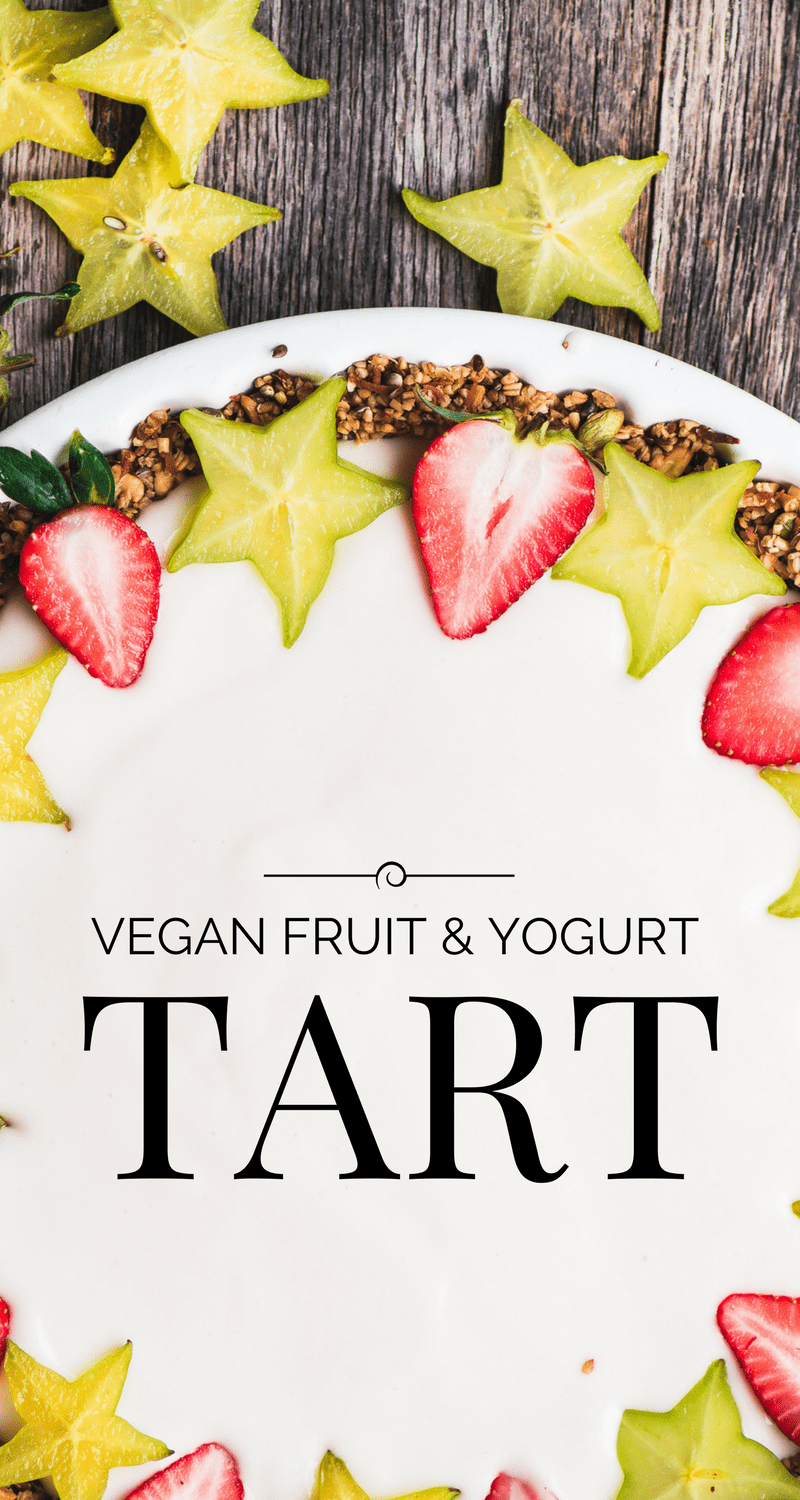 A healthy a pretty Vegan Fruit and Yogurt Breakfast Tart ~ |gluten free | Mother's Day | Valentine's Day | Easter | Dairy Free