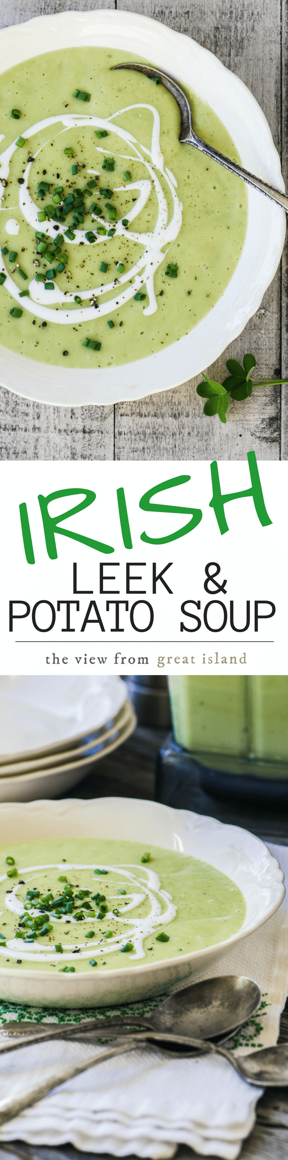 This authentic and satisfying Traditional Irish Leek and Potato Soup comes straight from the Irish countryside. Serve it with a drizzle of soured cream, some fresh snipped chives, and a big chunk of warm soda bread. #soup #potatosoup #irishsoup #greensoup #Saintpatricksdayrecipe #recipe #irishrecipe #comfortfood #leeksoup #leeks #potatoes