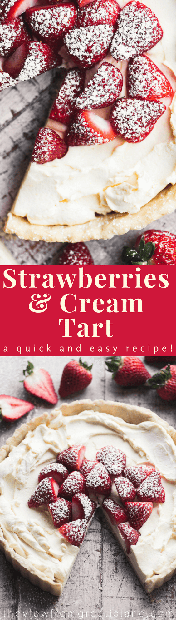 Strawberries and Cream Tart ~ a simple spring dessert with an easygoing elegance. (You won't believe how simple the filling is!!) #strawberries #tart #fruittart #creamtart #whippedcream #dessert #shortbreadcrust #easydessert #mothersday #easter #springdessert #strawberrydessert