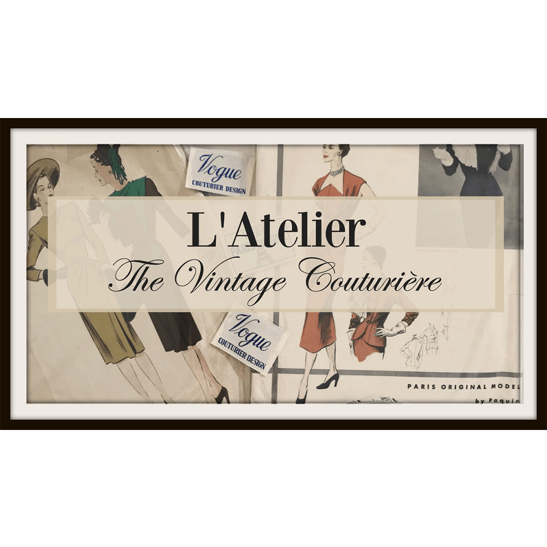 Join The Vintage Couturiere's Atelier Facebook Group