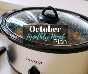 October Monthly Meal Plan (Slow Cooker Heavy)