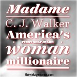 Madame C. J. Walker: America's First Self-Made Woman Millionaire