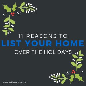 11 Reasons to List Your Home Over the Holidays