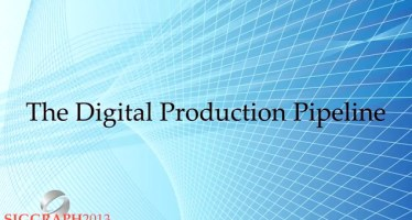 siggraph-university-digital-production-pipeline