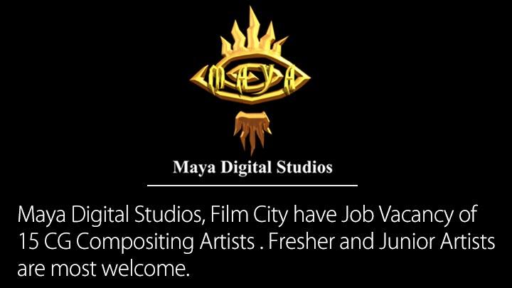 Job Vacancy of CG Compositing Artists at Maya Digital Studios