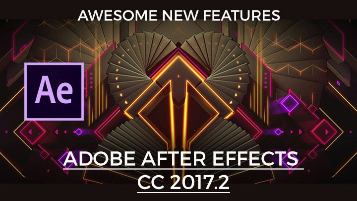 New features of Adobe After Effects CC 2017
