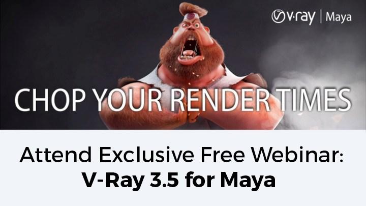 V-Ray Webinar with Maya
