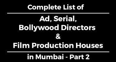 Complete List of Ad, Serial, Bollywood Directors & Film Production Companies in Mumbai