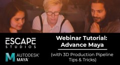 advance maya webinar escape studios