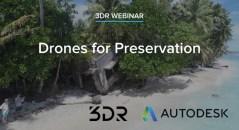 drones for preservation