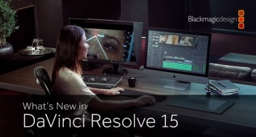 New features of Blackmagic Design DaVinci Resolve 15