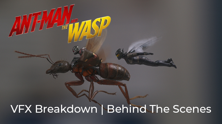 vfx breakdown ant man and the wasp