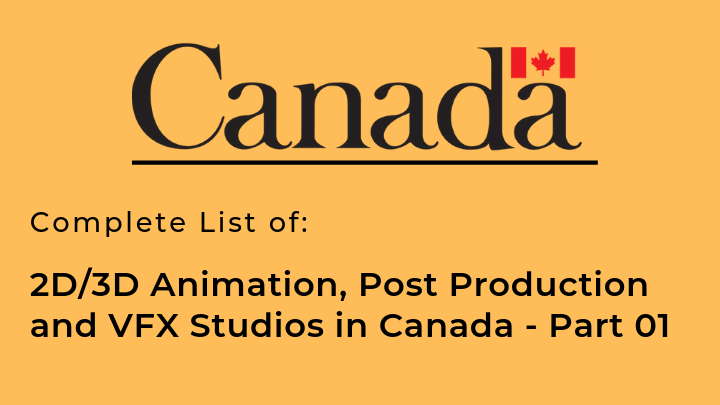Complete list of Animation, Post Production and VFX Studios in Canada