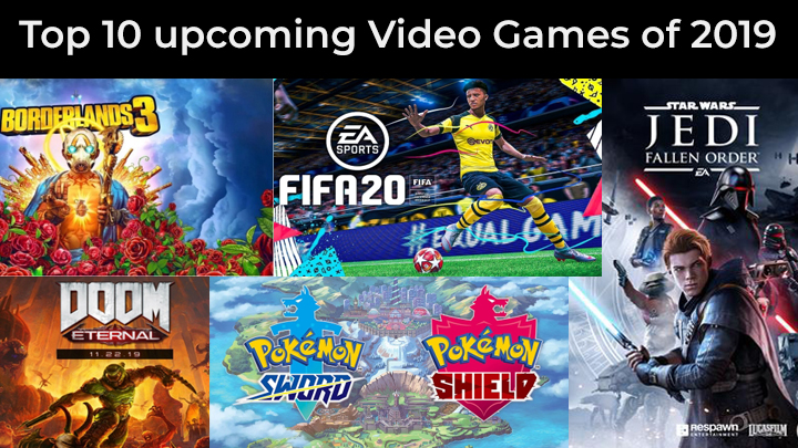 Top 10 upcoming Video Games of 2019