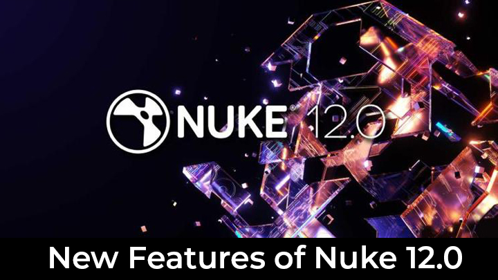 new features of nuke 12