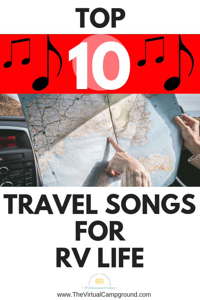 Top 10 best travel songs for RV life. Make your next road trip more fun with this playlist of road trip songs! #playlist #travelsongs #roadtrip #roadtripplaylist #toptensongs #topten