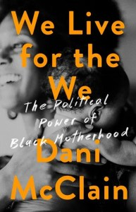 We Live for the Political Power of We Book