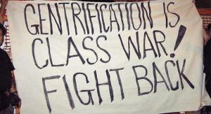 gentrificationisclasswar